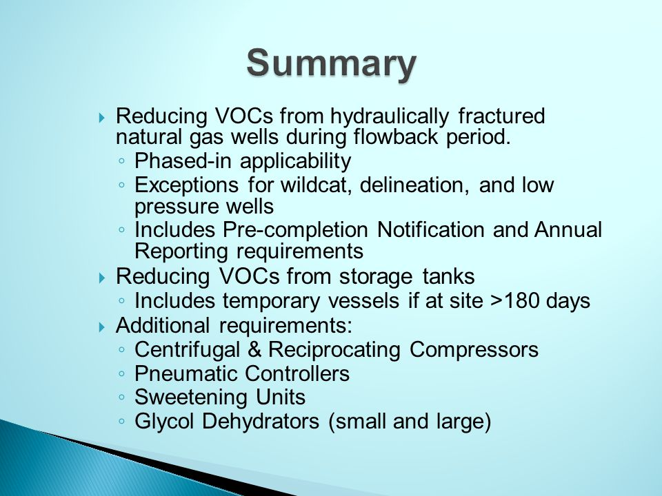  Reducing VOCs from hydraulically fractured natural gas wells during flowback period.