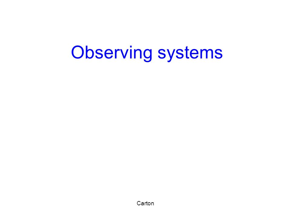 Observing systems Carton