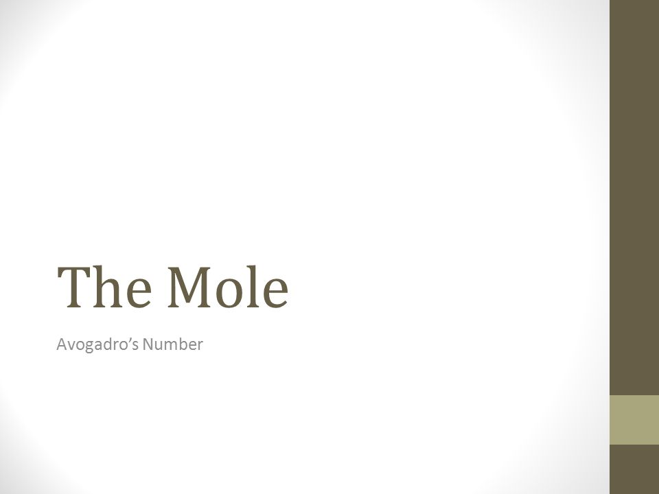The Mole Avogadro's Number