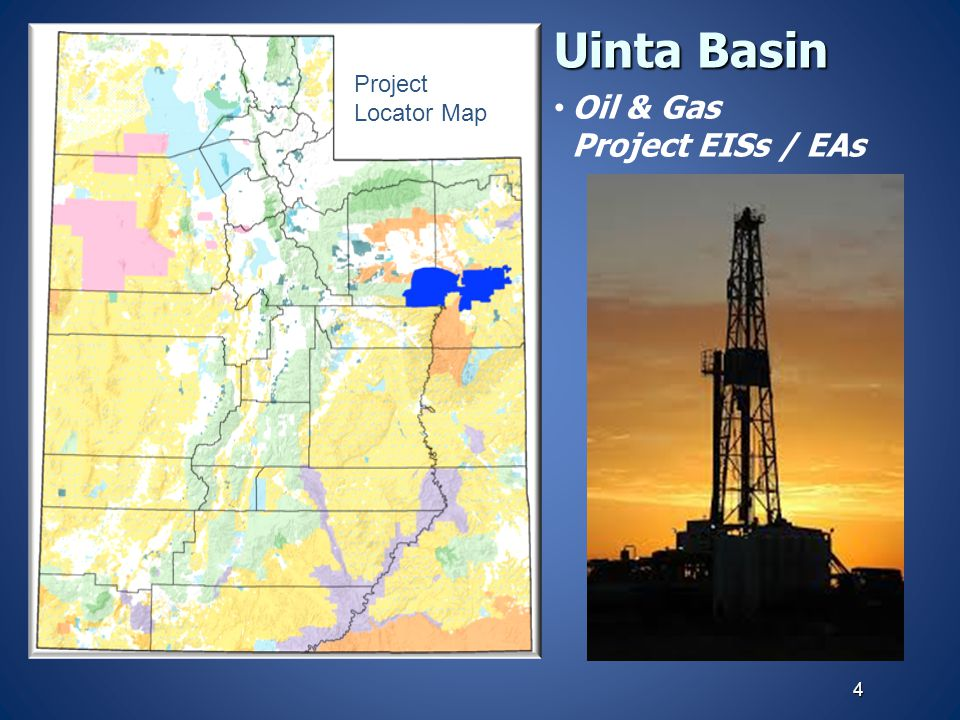 Oil & Gas Project EISs / EAs Uinta Basin 4 Project Locator Map