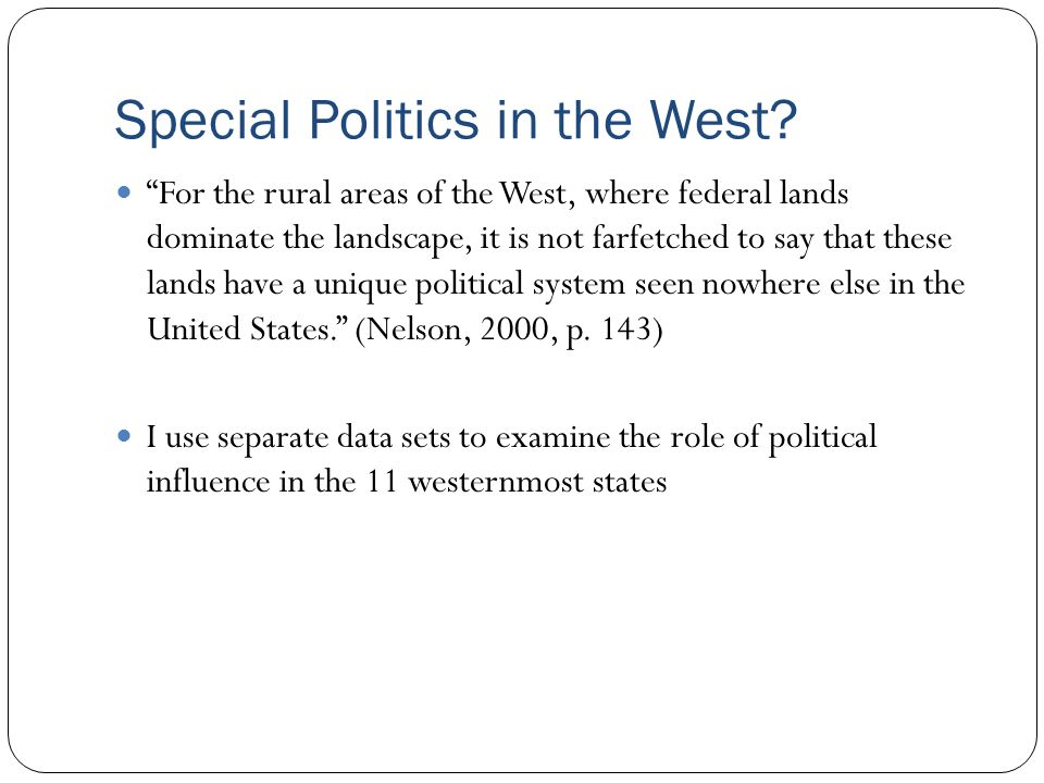 Special Politics in the West.