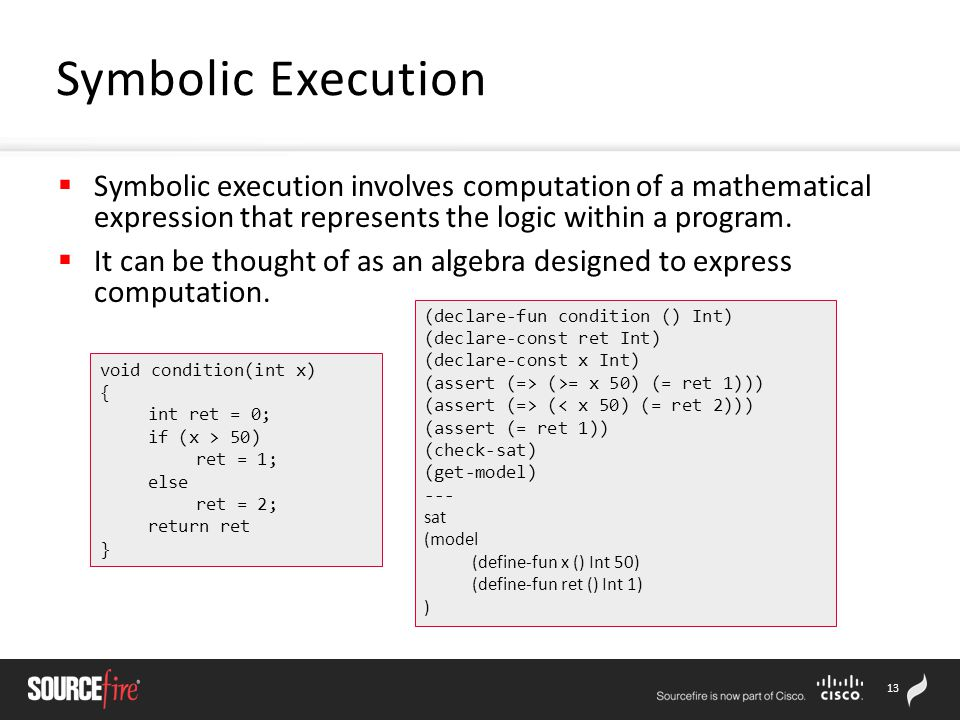13  Symbolic execution involves computation of a mathematical expression that represents the logic within a program.