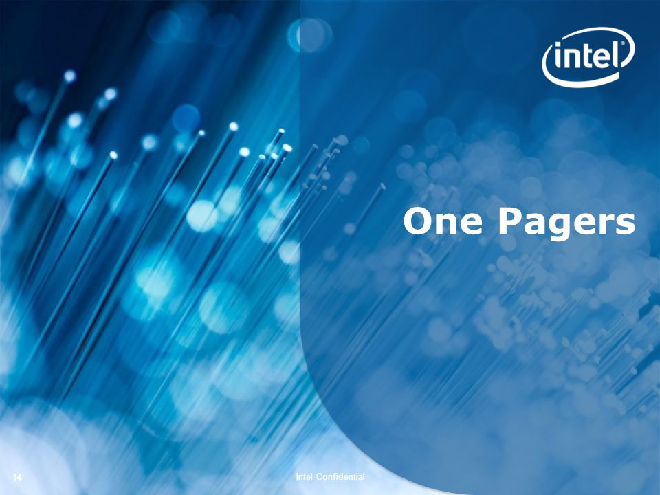 Intel Confidential 14 One Pagers