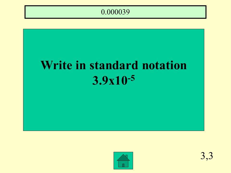 3,2 Simplify r 5 r -2 r3r3