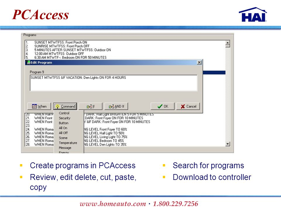 PCAccess  Create programs in PCAccess  Review, edit delete, cut, paste, copy  Search for programs  Download to controller