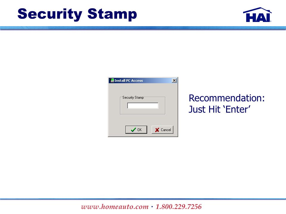 Recommendation: Just Hit 'Enter' Security Stamp