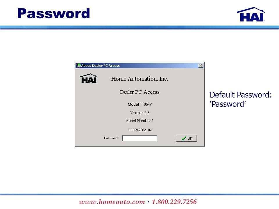 Password Default Password: 'Password'