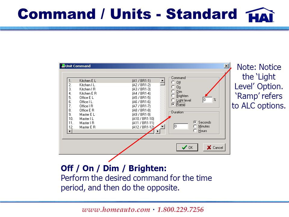 Command / Units - Standard Note: Notice the 'Light Level' Option.