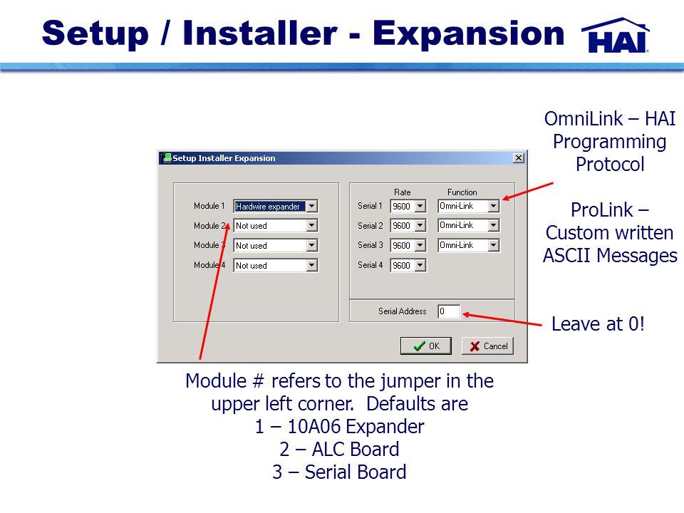 Setup / Installer - Expansion Module # refers to the jumper in the upper left corner.