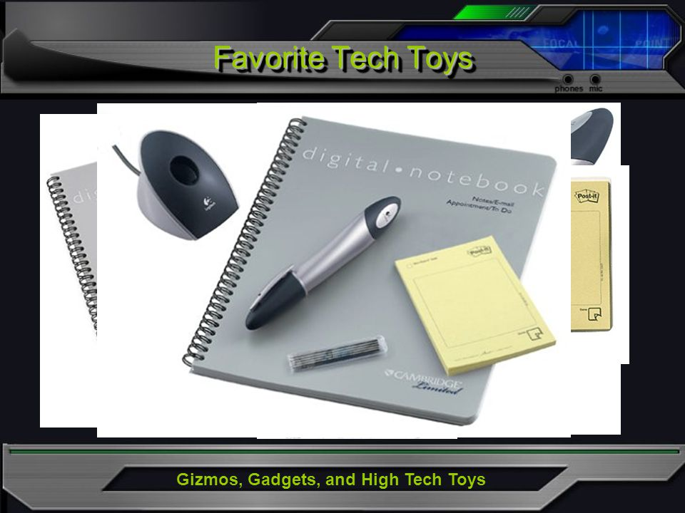 Gizmos, Gadgets, and High Tech Toys Favorite Tech Toys