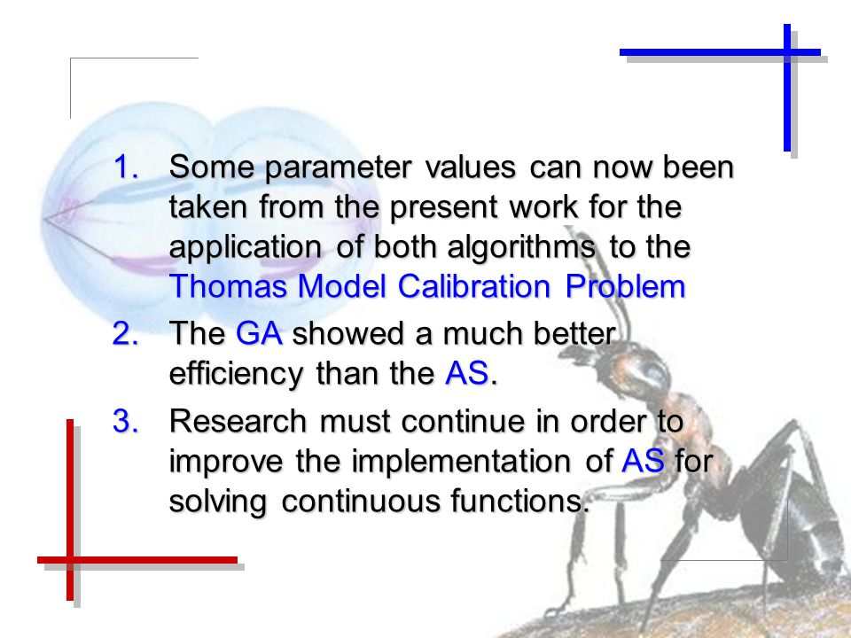 1.Some parameter values can now been taken from the present work for the application of both algorithms to the Thomas Model Calibration Problem 2.The GA showed a much better efficiency than the AS.
