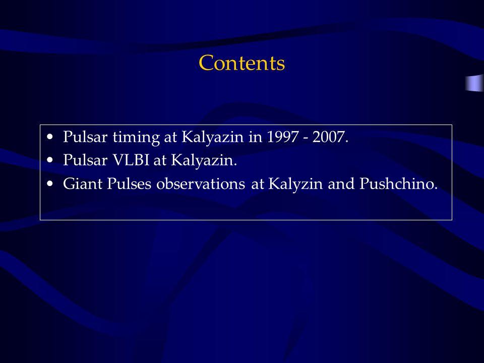 Contents Pulsar timing at Kalyazin in 1997 - 2007.