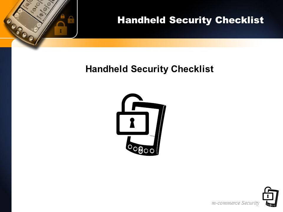m-commerce Security Handheld Security Checklist