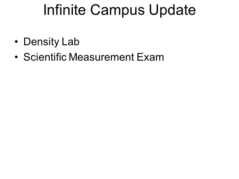 Infinite Campus Update Density Lab Scientific Measurement Exam