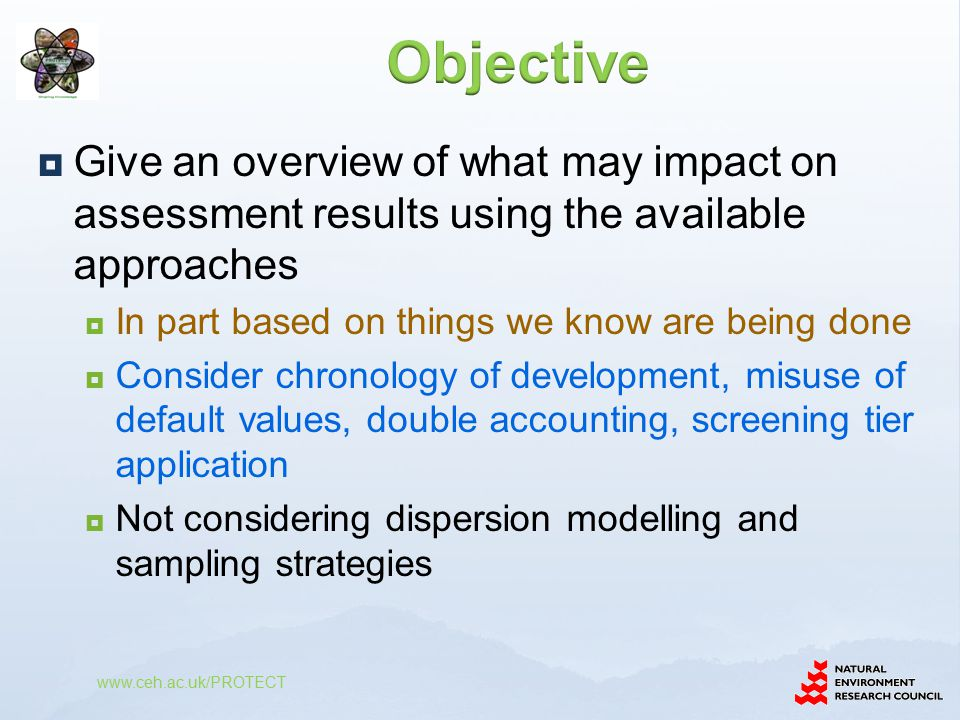  Give an overview of what may impact on assessment results using the available approaches  In part based on things we know are being done  Consider