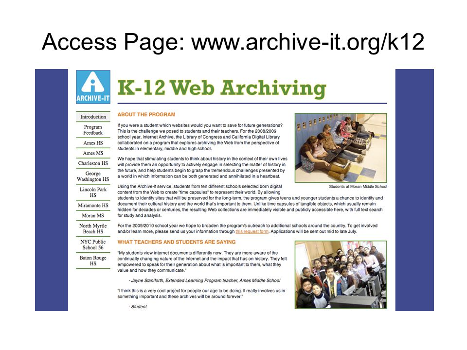 Access Page: www.archive-it.org/k12