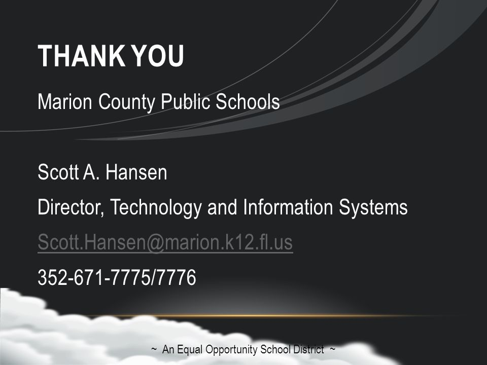 THANK YOU Marion County Public Schools Scott A.