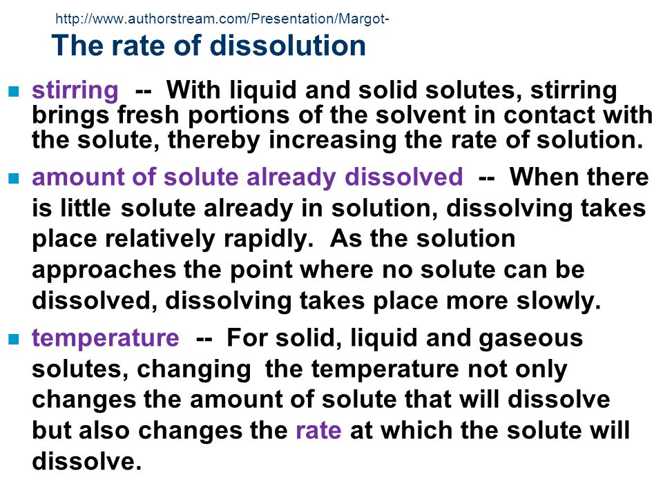 http://www.wsd1.org/grantpark/staff/patenaude/powerpoint/Solutions_30SE.ppt http://www.wsd1.org/grantpark/staff/patenaude/powerpoint/Solutions_30SE.ppt Temperature & the Solubility of Gases The solubility of gases decreases at higher temperatures WHY???