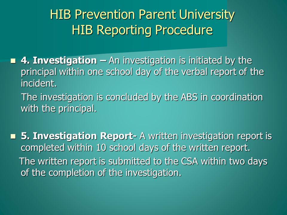 HIB Prevention Parent University HIB Reporting Procedure 4.