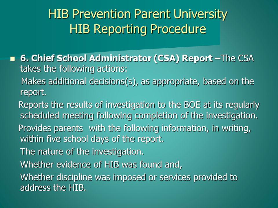 HIB Prevention Parent University HIB Reporting Procedure 6.