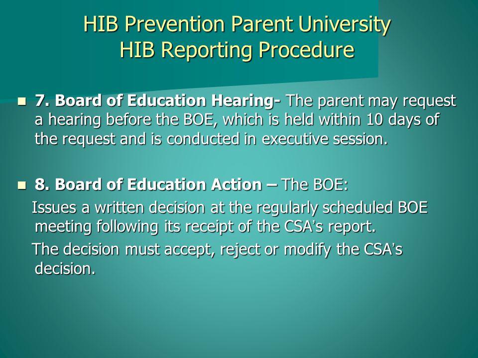 HIB Prevention Parent University HIB Reporting Procedure 7.