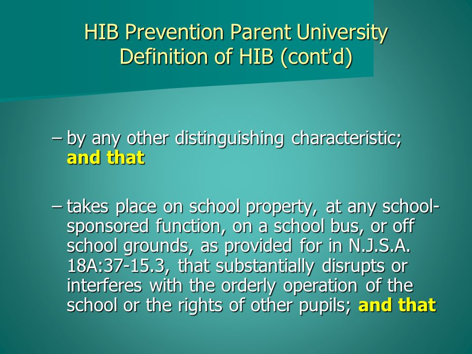 HIB Prevention Parent University HIB Reporting Procedure 4.