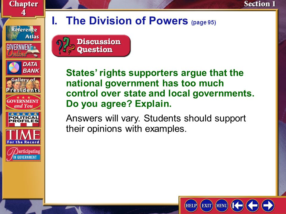 Section 1-2 A.The federal system divides government powers between national and state governments.