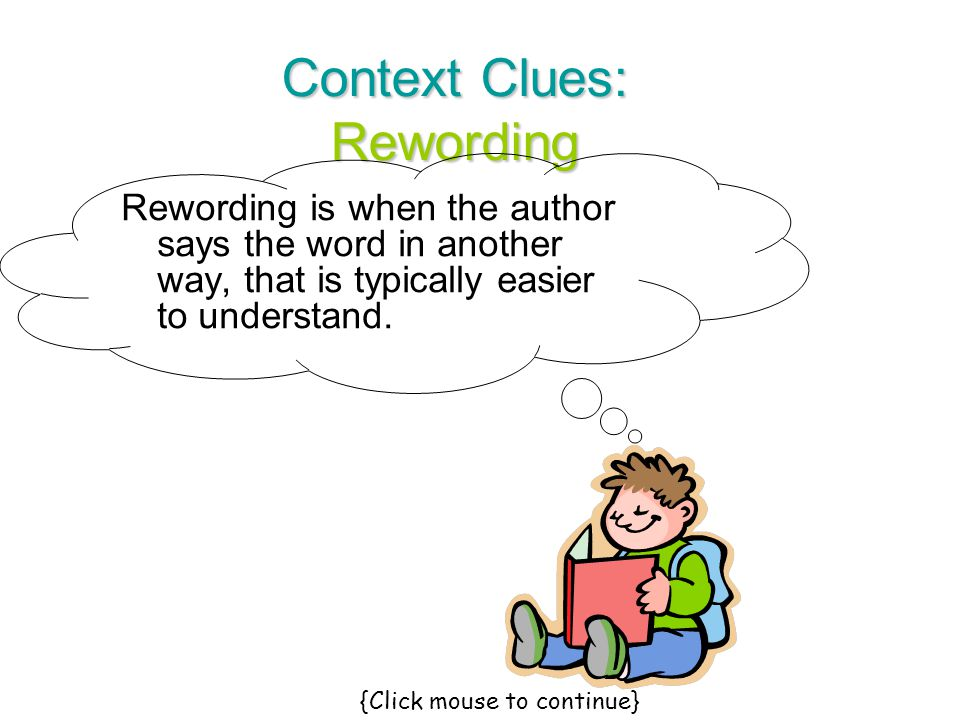 Context Clues: Synonyms Now You Give It A Try.The three brothers began to over the game.