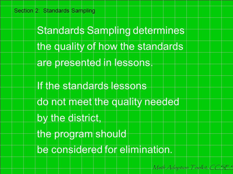 IMAP and CRP panels determined that the recommended programs include the state standards, and there are no mathematical errors.