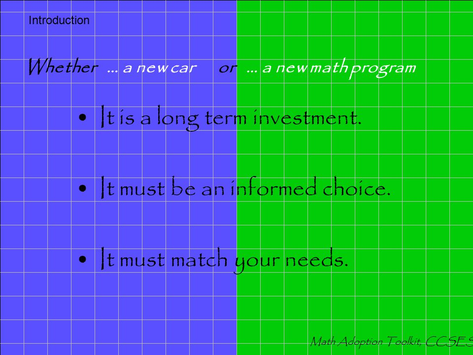 When purchasing … an automobile or … a mathematics program, you want to make the best choice.