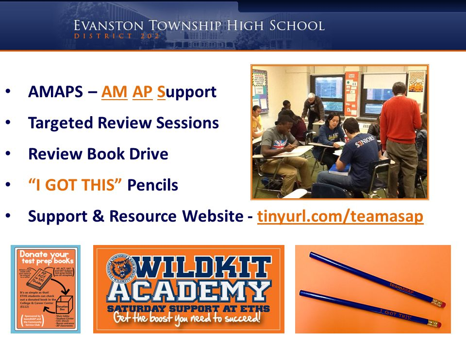 AMAPS – AM AP Support Targeted Review Sessions Review Book Drive I GOT THIS Pencils Support & Resource Website - tinyurl.com/teamasap