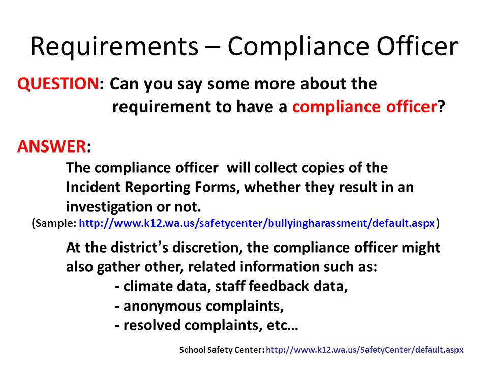QUESTION: Can you say some more about the requirement to have a compliance officer.