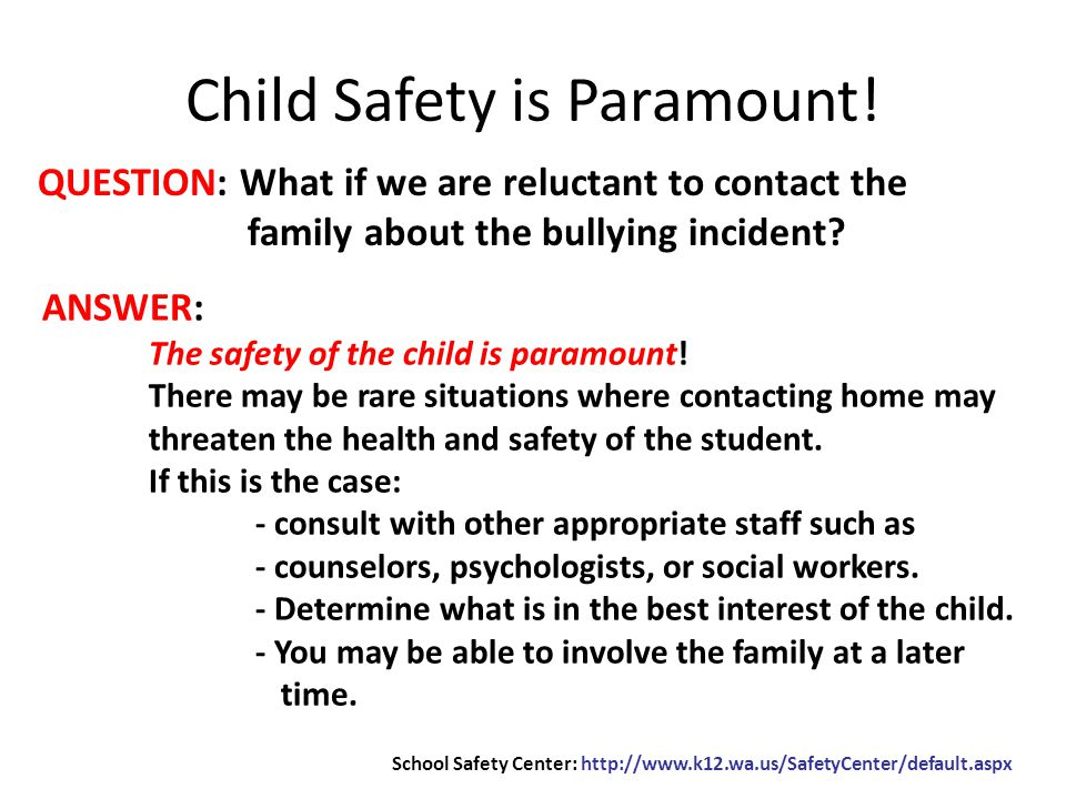 QUESTION: What if we are reluctant to contact the family about the bullying incident.