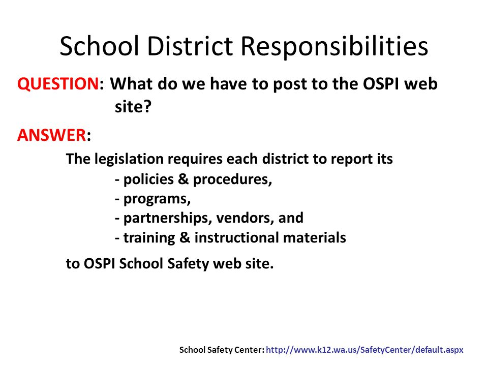 QUESTION: What do we have to post to the OSPI web site.