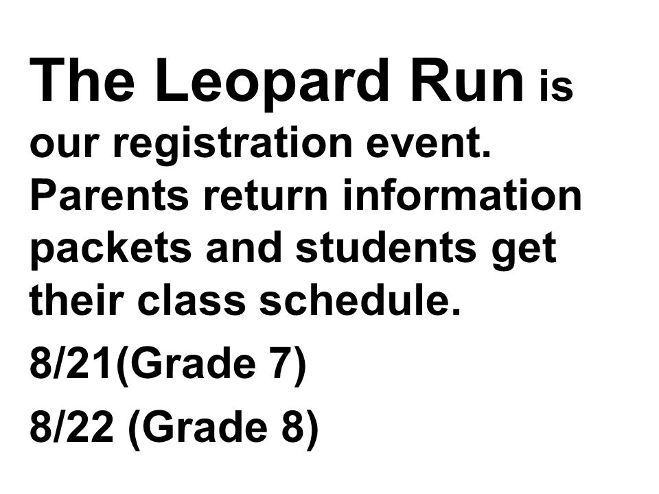 The Leopard Run is our registration event.
