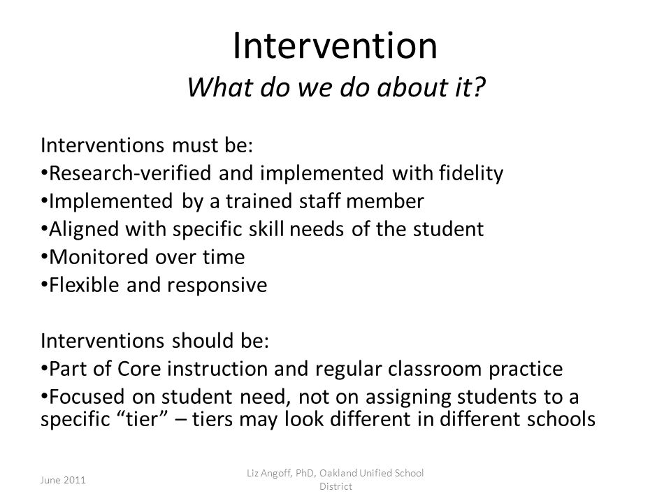 Intervention What do we do about it.