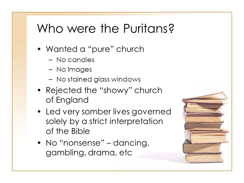 Basic Beliefs of the Puritan Church Jesus Christ is the Son of God – died on the cross for all everyone's sins The whole Bible is the word of God and it is to be followed to the letter.