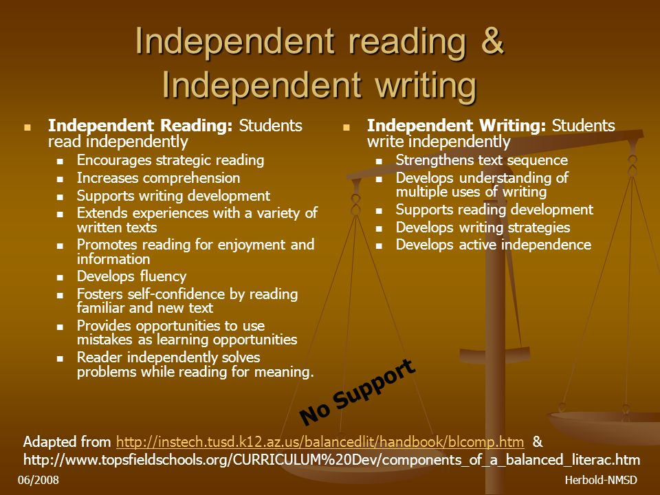 06/2008 Herbold-NMSD Independent reading & Independent writing Take 5 minutes to review the handouts on independent reading & writing Highlights Questions?