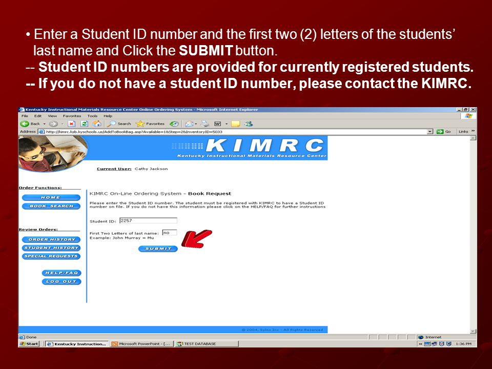 Enter a Student ID number and the first two (2) letters of the students' last name and Click the SUBMIT button.