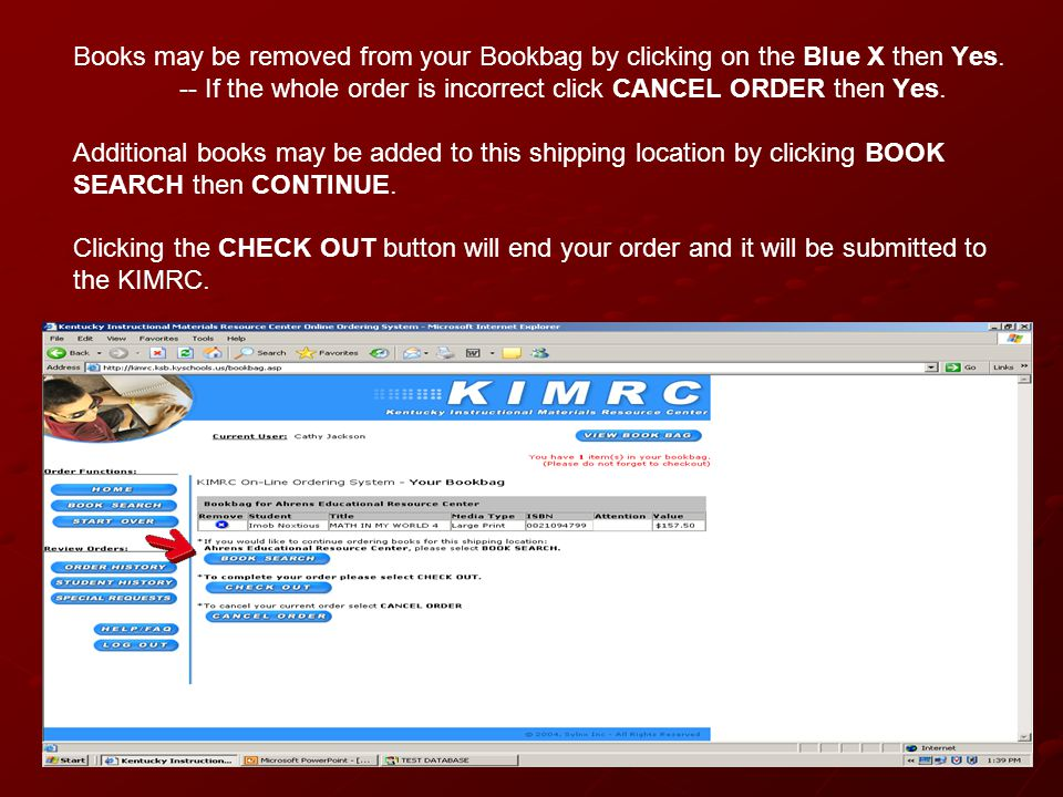 Books may be removed from your Bookbag by clicking on the Blue X then Yes.