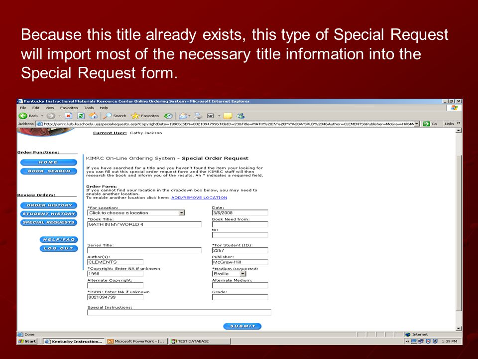Because this title already exists, this type of Special Request will import most of the necessary title information into the Special Request form.
