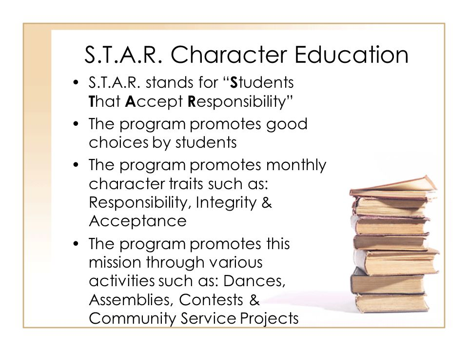 S.T.A.R.Character Education S.T.A.R.