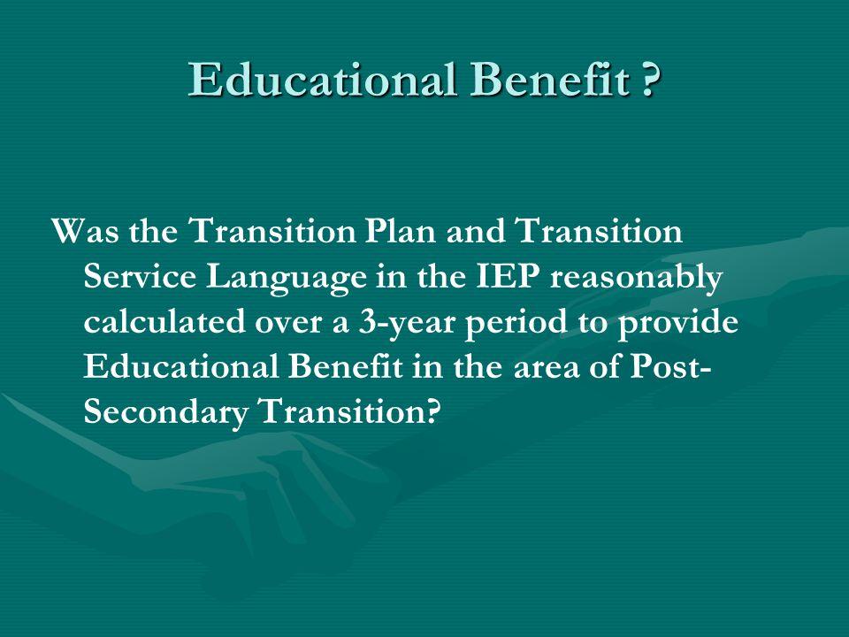 Educational Benefit .