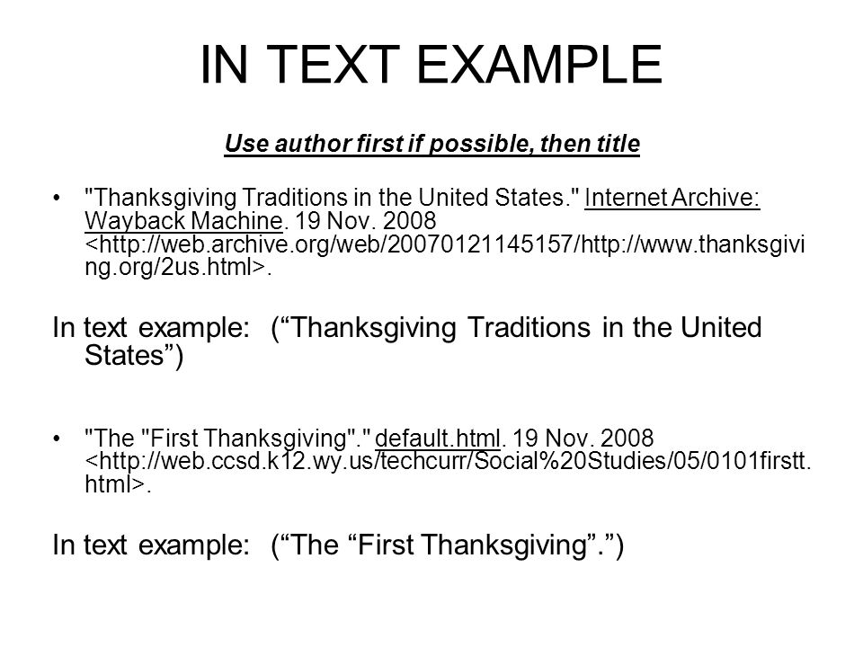 IN TEXT EXAMPLE Use author first if possible, then title