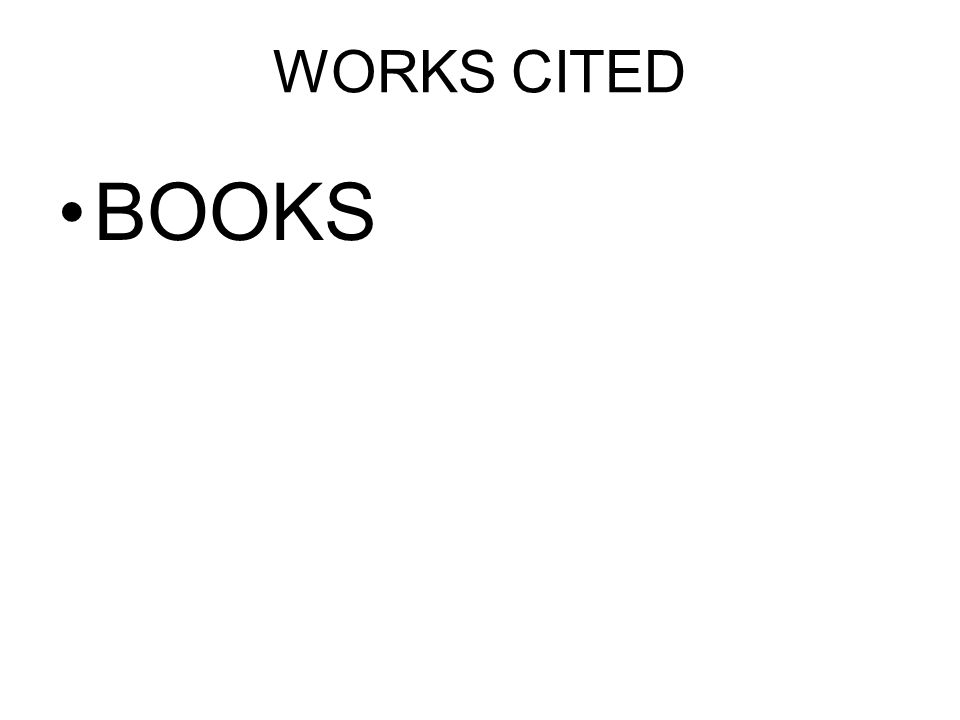 WORKS CITED BOOKS