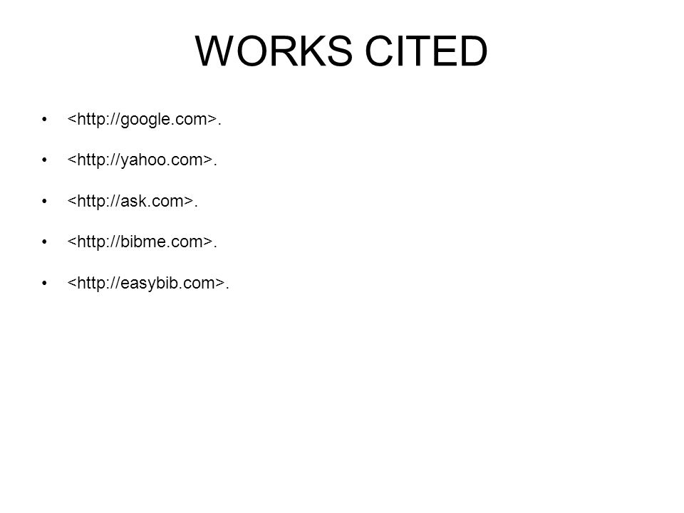 WORKS CITED.