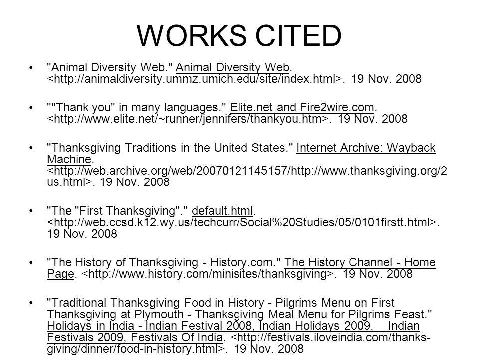 WORKS CITED Animal Diversity Web. Animal Diversity Web.