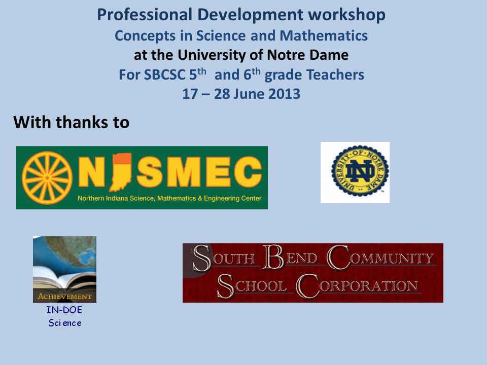 Welcome Introductions The instructors: Science: Patrick Kurowski, Edison School SBCSC Nate Cole, St.