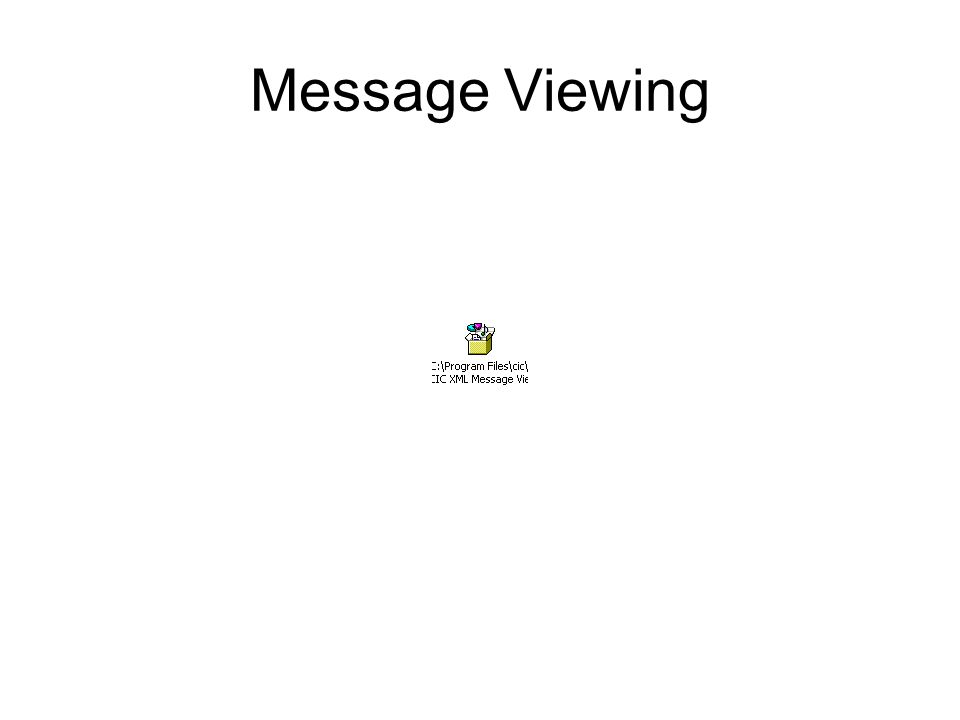 Message Viewing