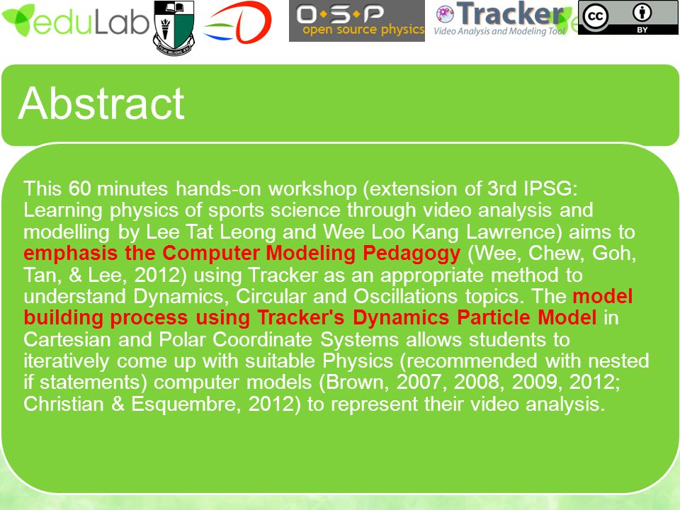 Abstract This 60 minutes hands-on workshop (extension of 3rd IPSG: Learning physics of sports science through video analysis and modelling by Lee Tat